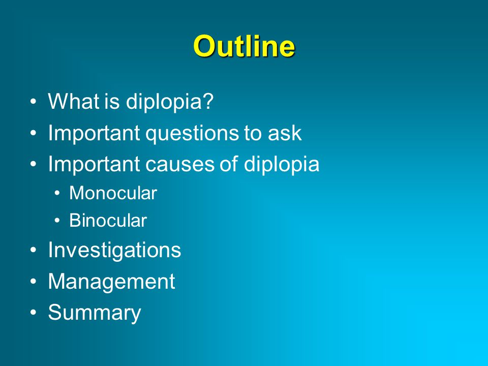 Outline What is diplopia Important questions to ask