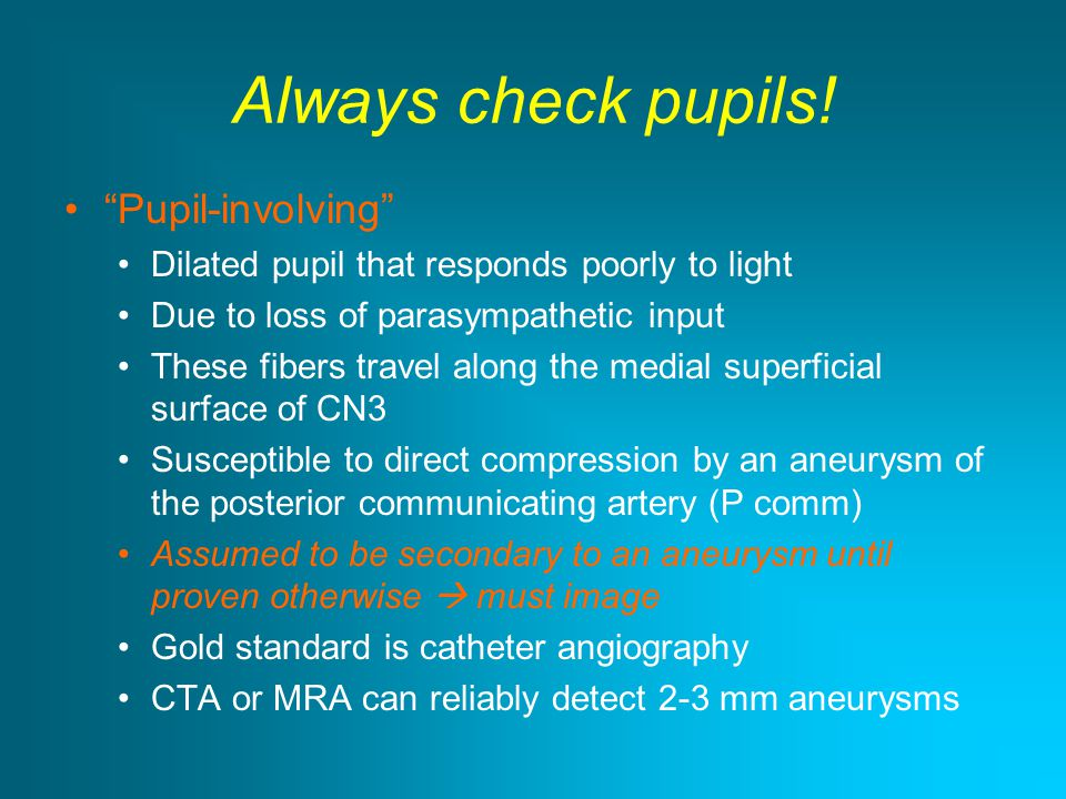 Always check pupils! Pupil-involving