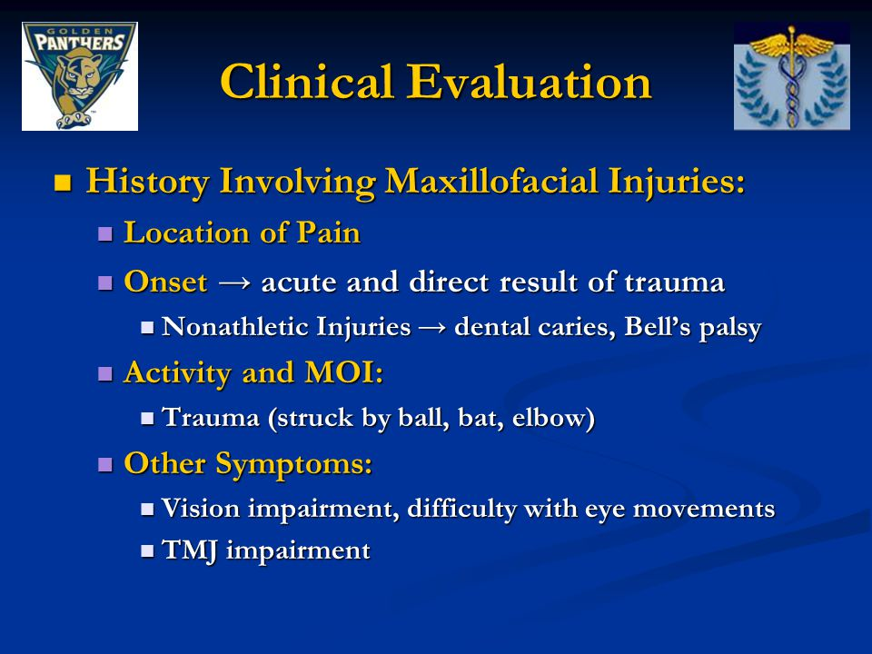Clinical Evaluation History Involving Maxillofacial Injuries:
