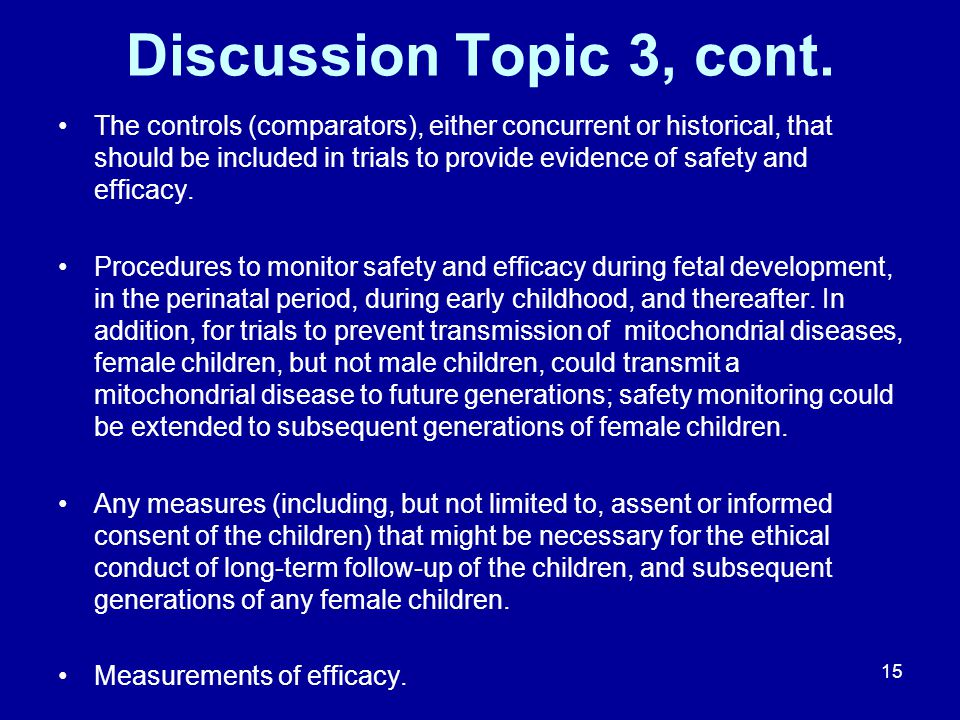 Discussion Topic 3, cont.