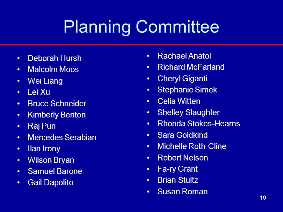 Planning Committee Rachael Anatol Deborah Hursh Richard McFarland