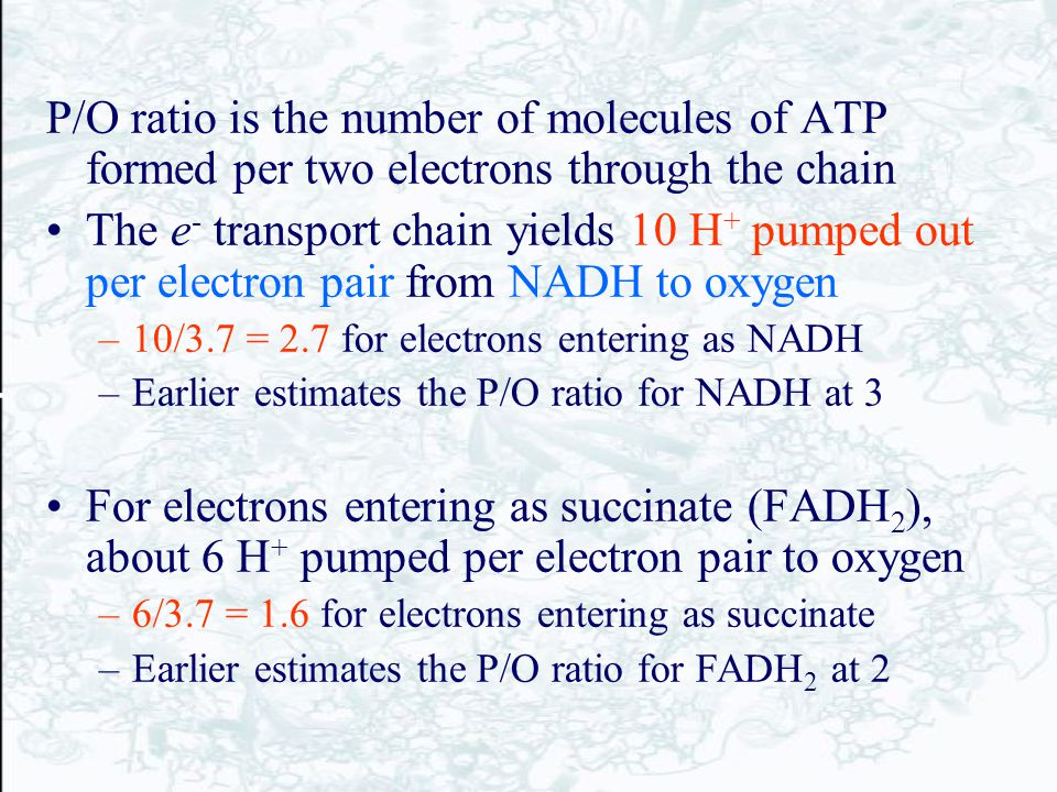 P/O ratio is the number of molecules of ATP formed per two electrons through the chain
