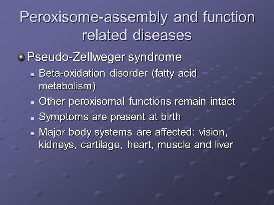 Peroxisome-assembly and function related diseases