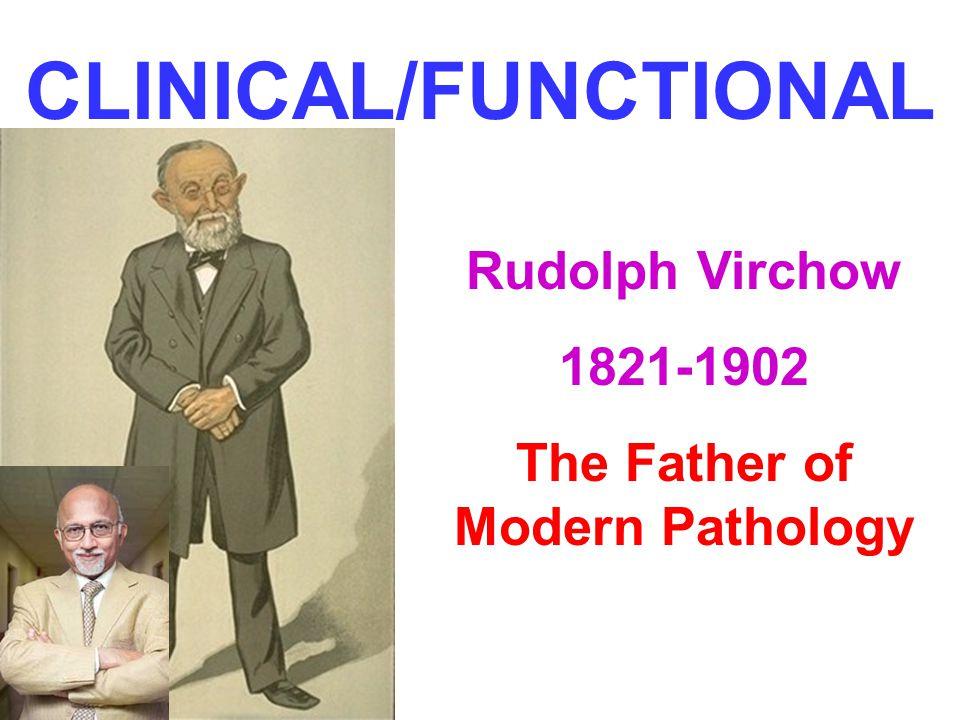 The Father of Modern Pathology
