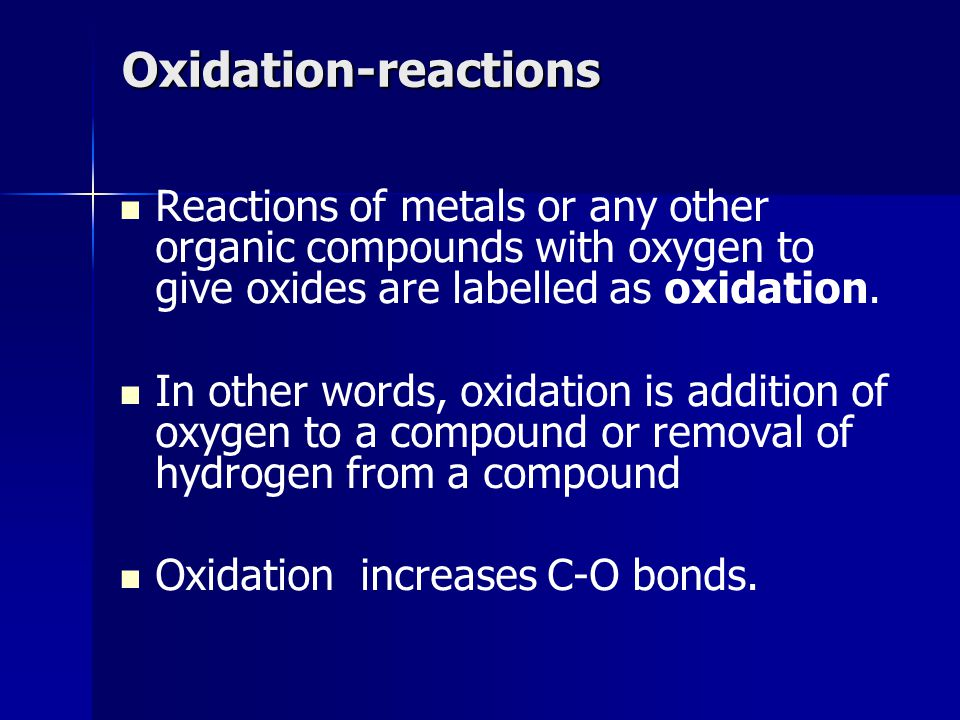 Oxidation-reactions Reactions of metals or any other organic compounds with oxygen to give oxides are labelled as oxidation.