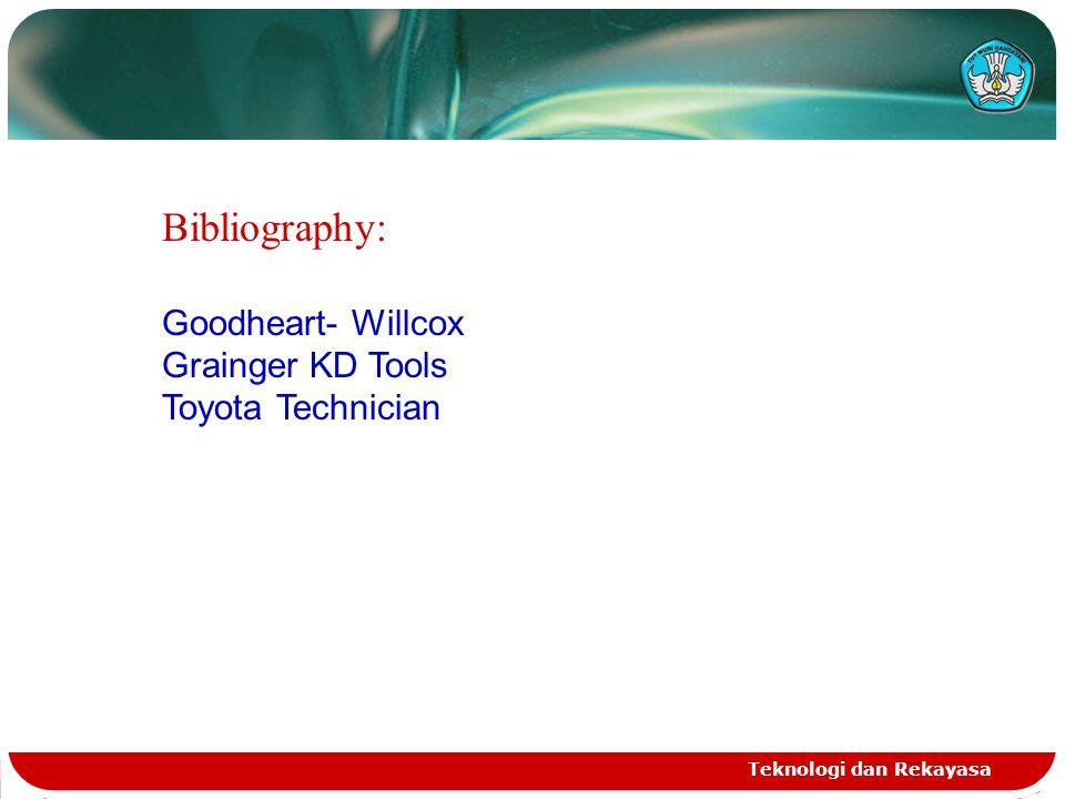 Bibliography: Goodheart- Willcox Grainger KD Tools Toyota Technician