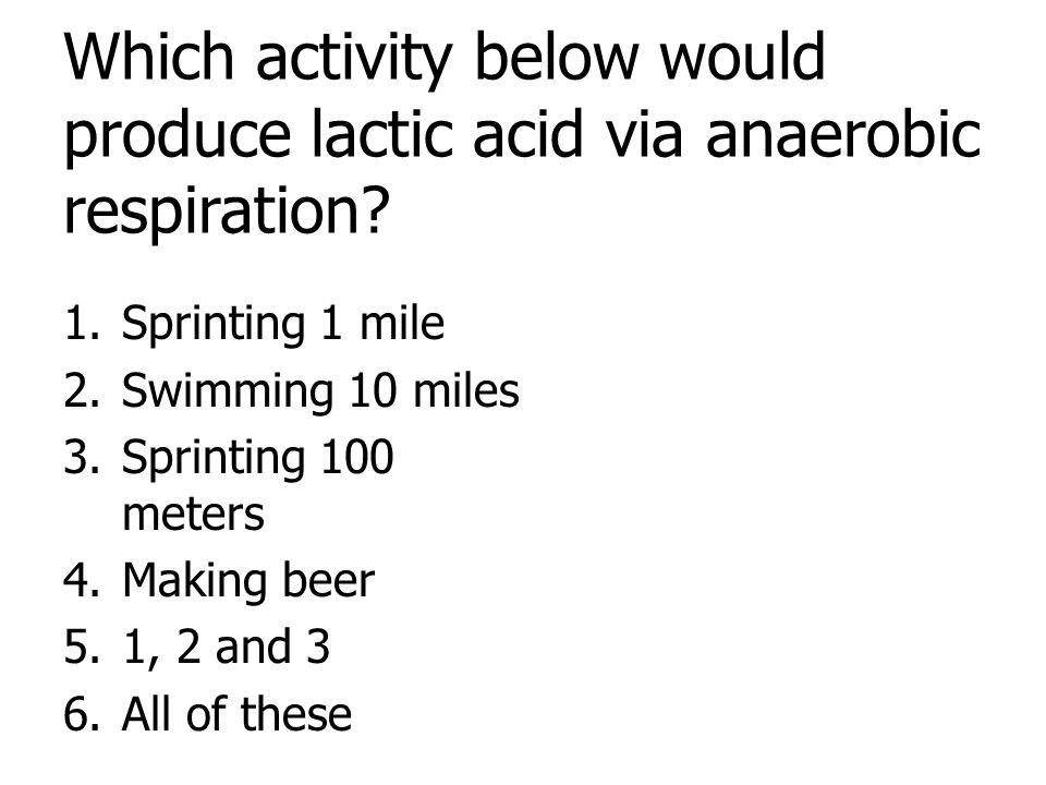 Answer: 3 only. Answer 4 would produce ethanol.