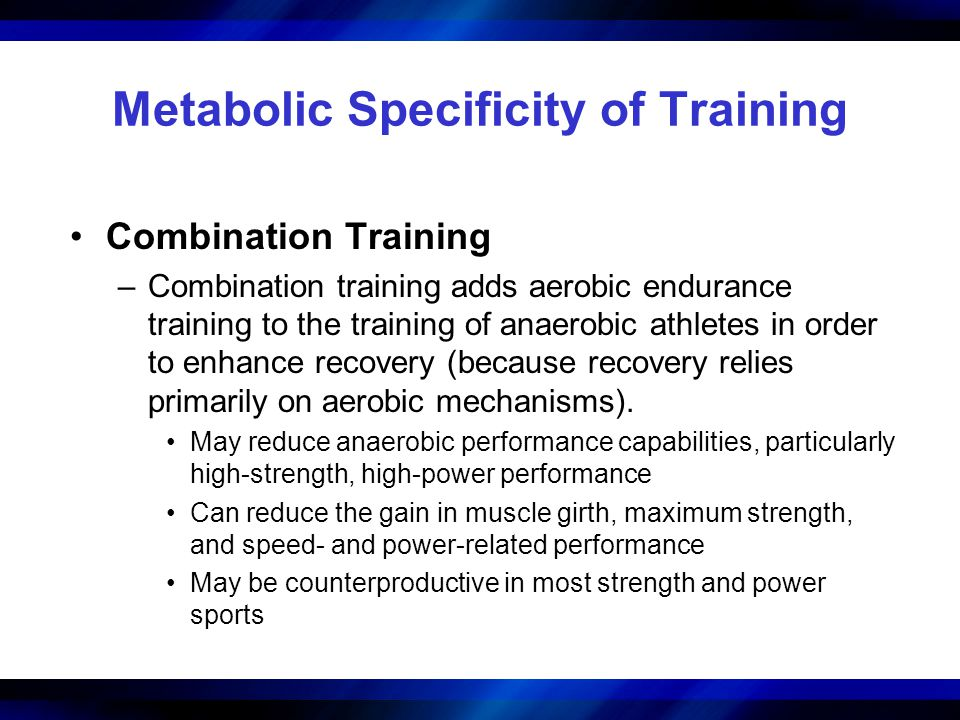 Metabolic Specificity of Training