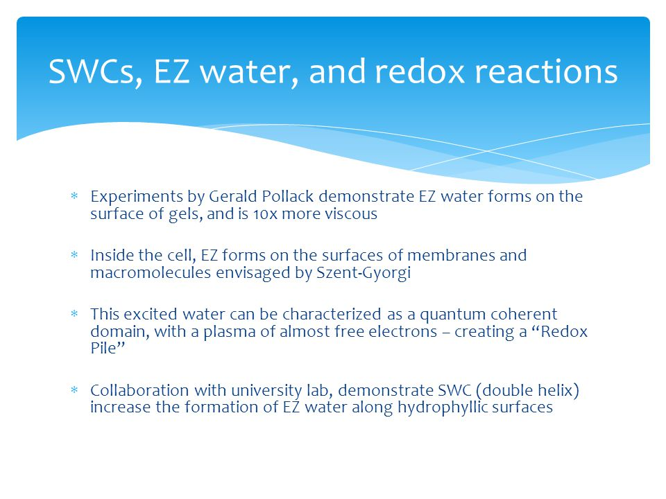 SWCs, EZ water, and redox reactions