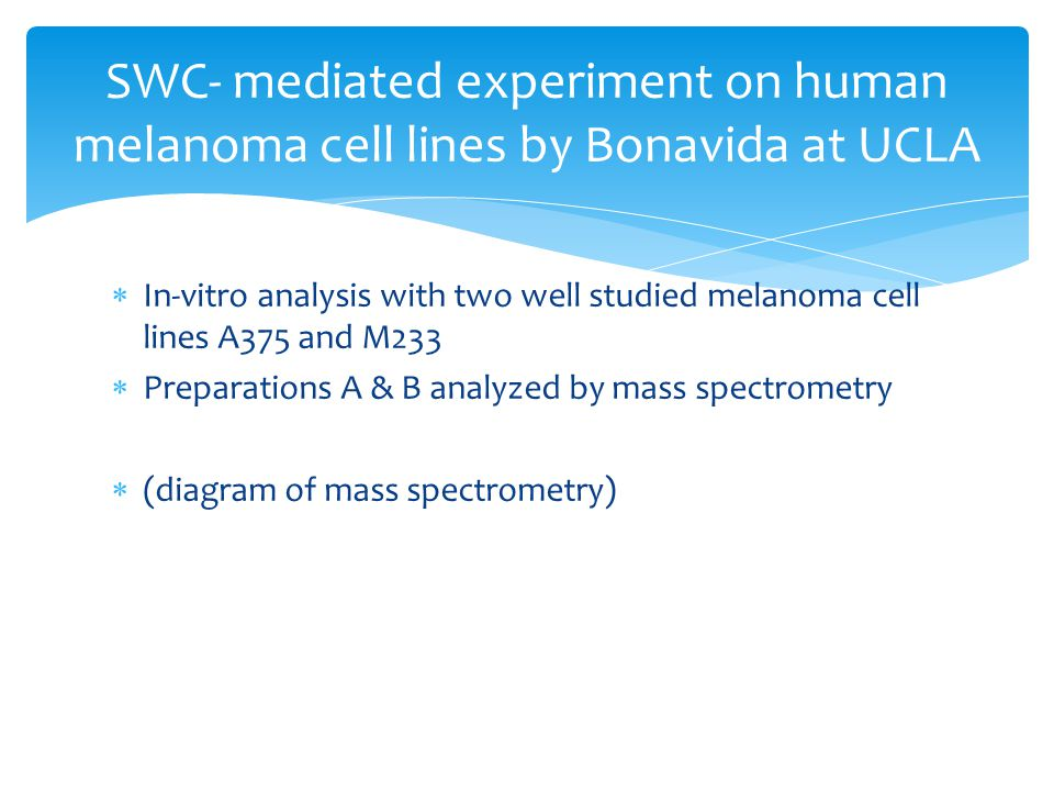 SWC- mediated experiment on human melanoma cell lines by Bonavida at UCLA