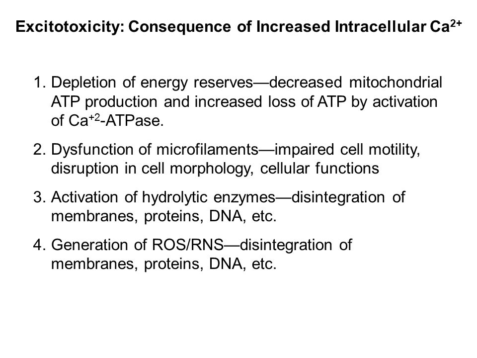 Excitotoxicity: Consequence of Increased Intracellular Ca2+
