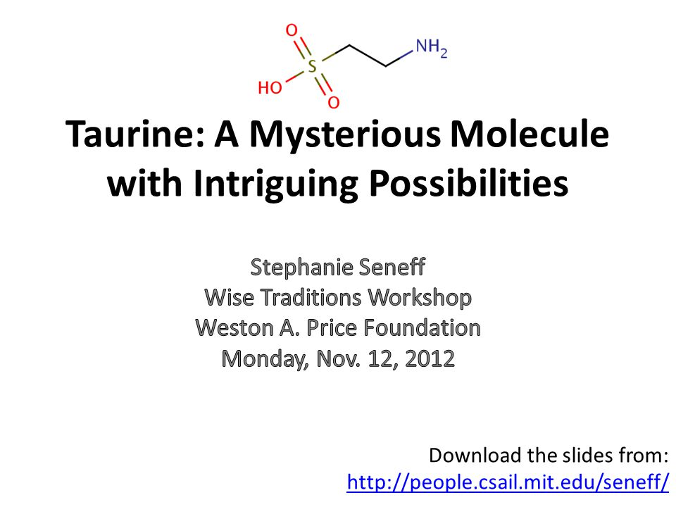 Taurine: A Mysterious Molecule with Intriguing Possibilities
