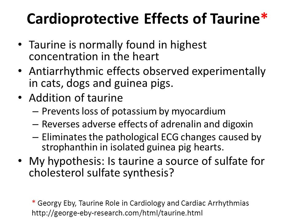 Cardioprotective Effects of Taurine*