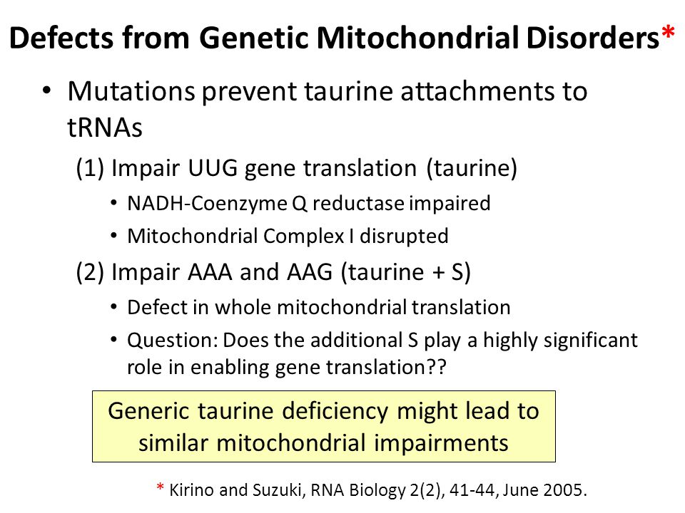 Defects from Genetic Mitochondrial Disorders*