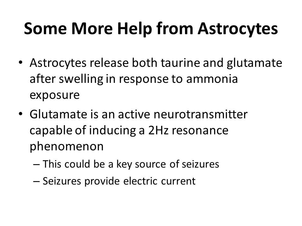 Some More Help from Astrocytes