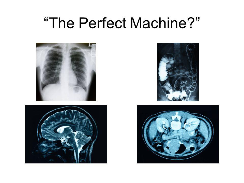 The Perfect Machine