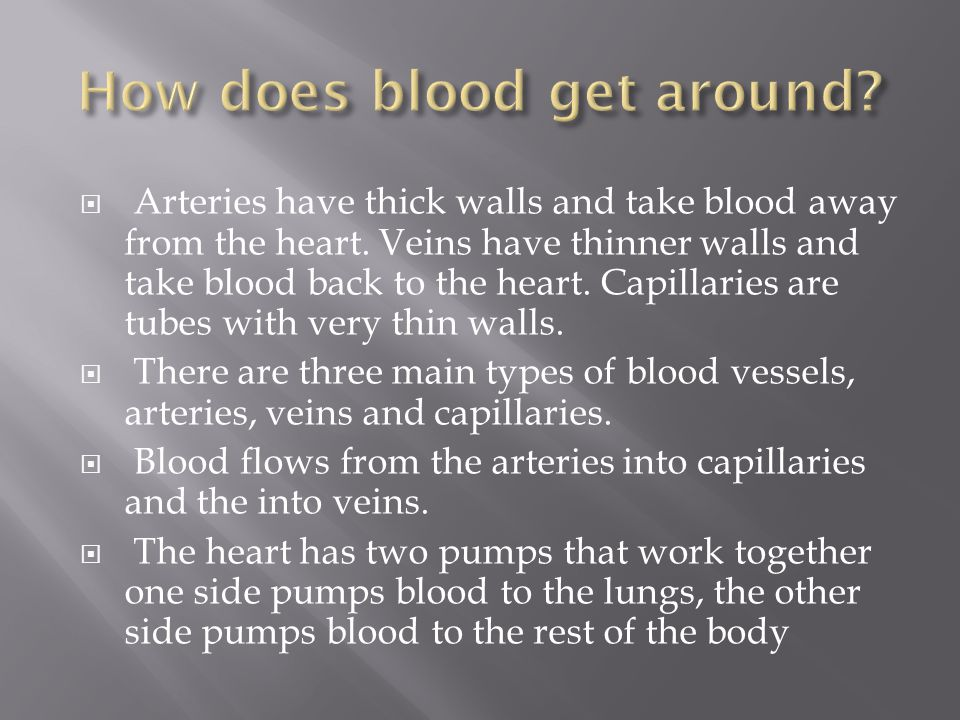 How does blood get around
