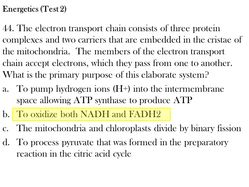 To oxidize both NADH and FADH2