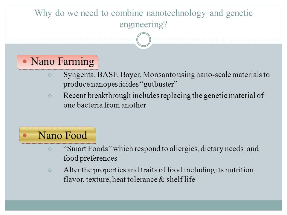 Why do we need to combine nanotechnology and genetic engineering