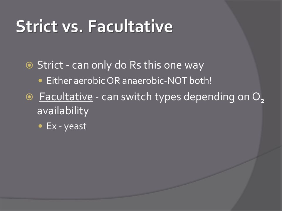 Strict vs. Facultative Strict - can only do Rs this one way