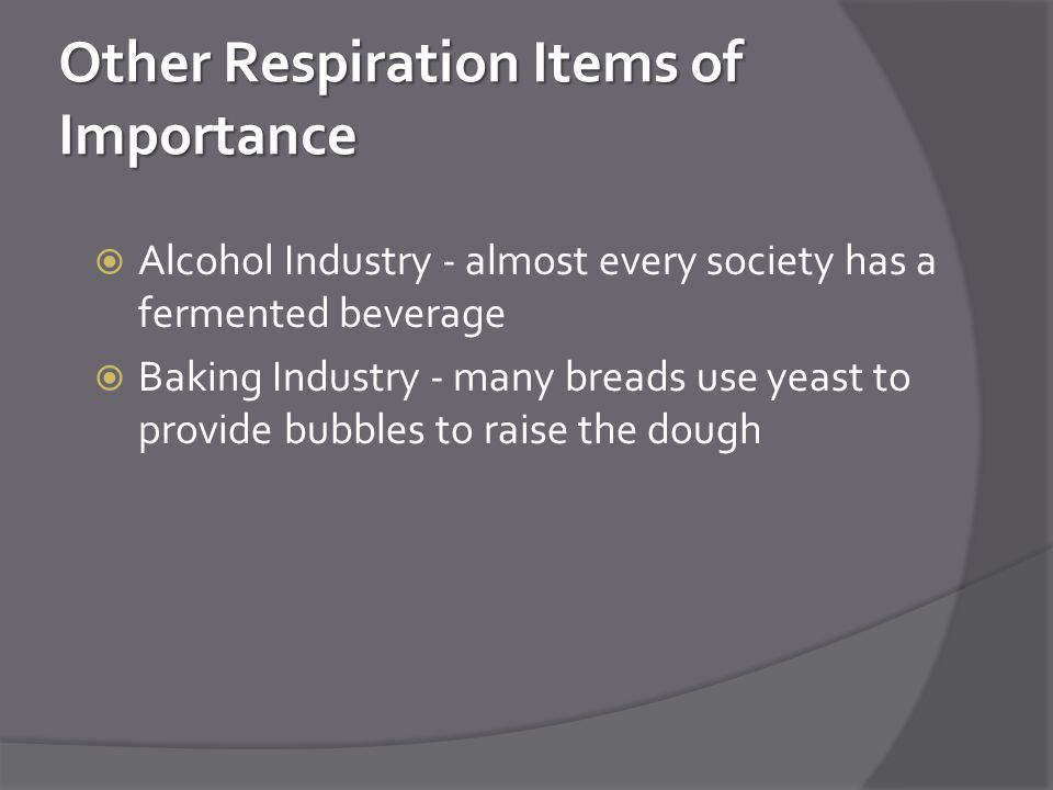 Other Respiration Items of Importance