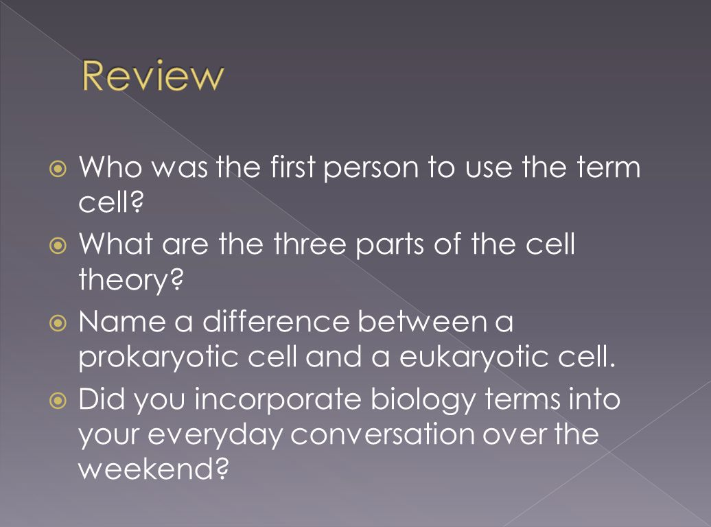 Review Who was the first person to use the term cell