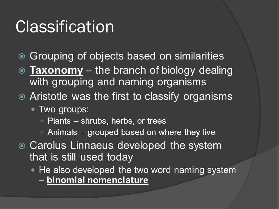 Classification Grouping of objects based on similarities
