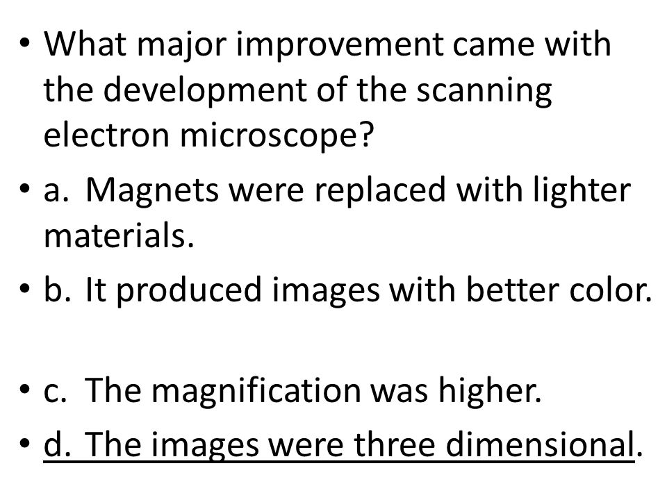 What major improvement came with the development of the scanning electron microscope