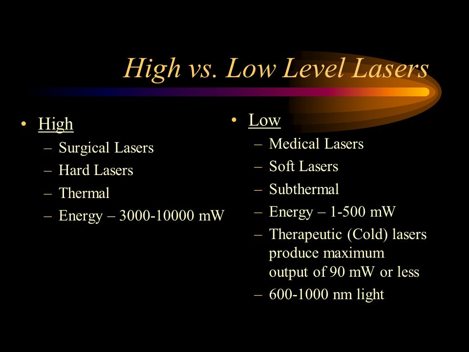 High vs. Low Level Lasers