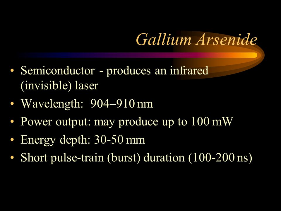 Gallium Arsenide Semiconductor - produces an infrared (invisible) laser. Wavelength: 904–910 nm. Power output: may produce up to 100 mW.