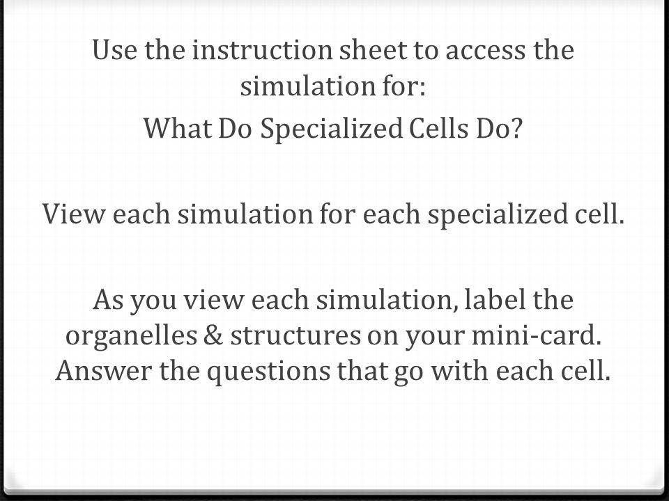 Use the instruction sheet to access the simulation for: