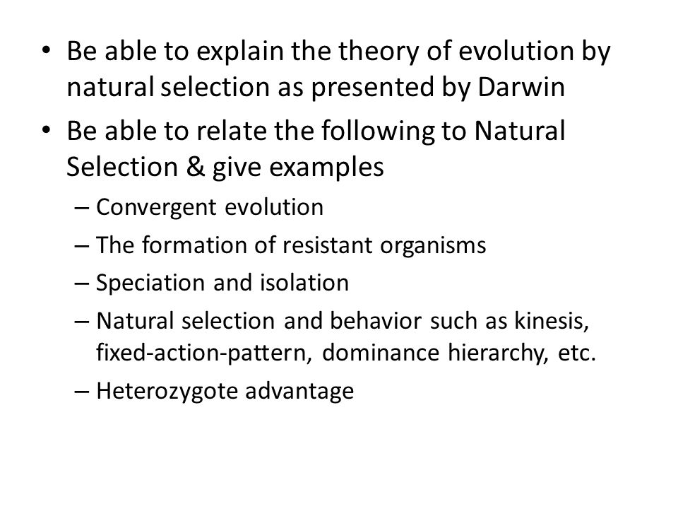 Be able to relate the following to Natural Selection & give examples