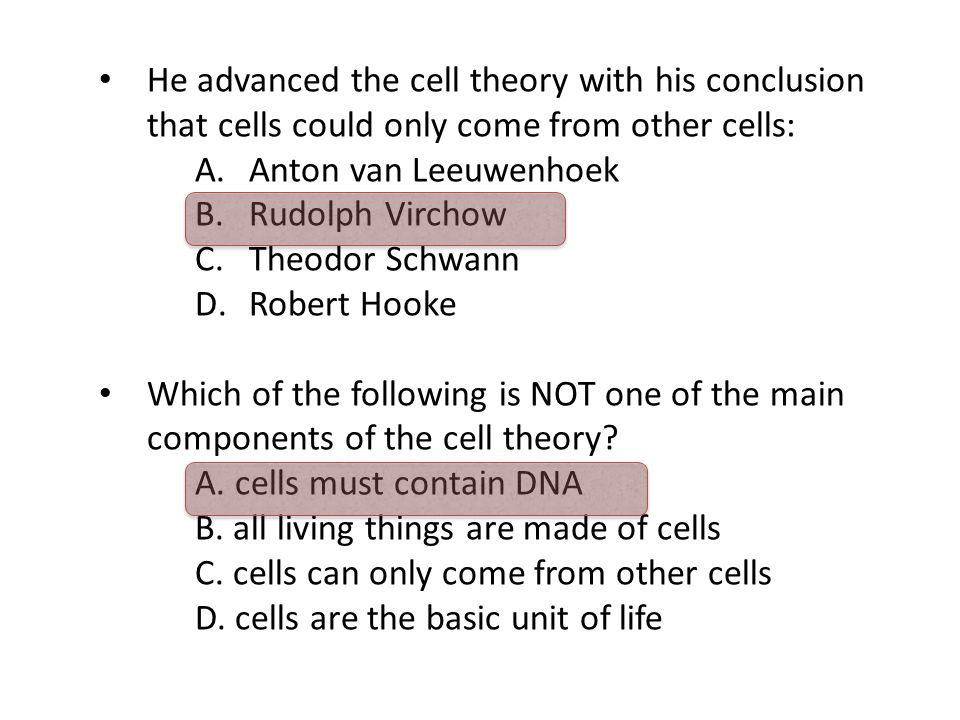 He advanced the cell theory with his conclusion that cells could only come from other cells: