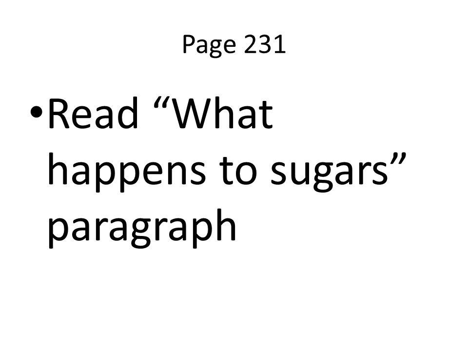 Read What happens to sugars paragraph