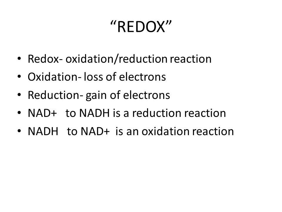 REDOX Redox- oxidation/reduction reaction