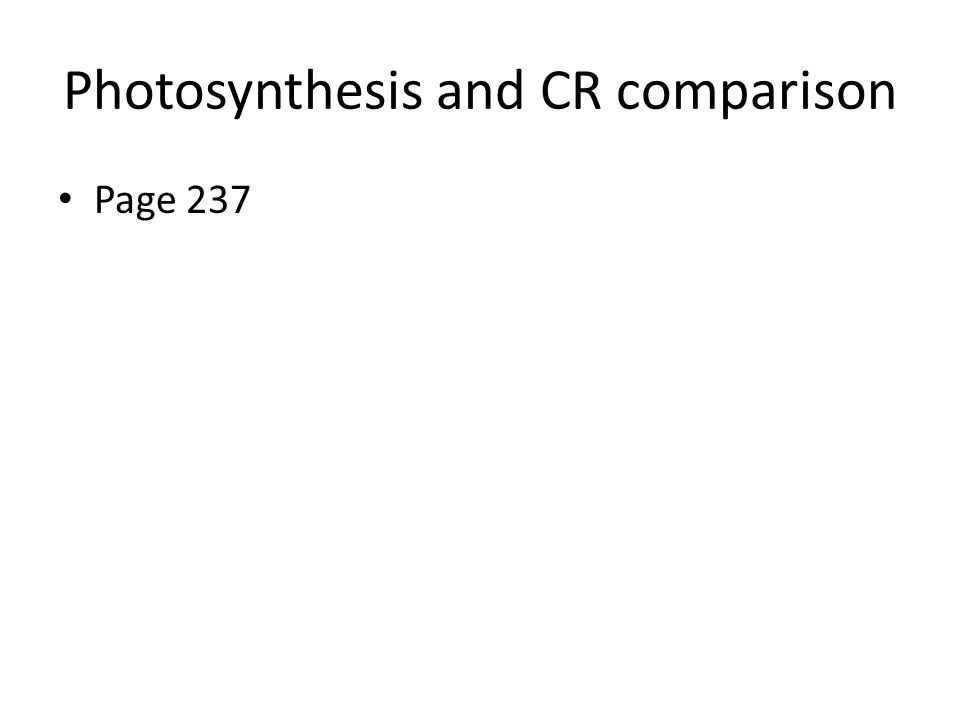 Photosynthesis and CR comparison