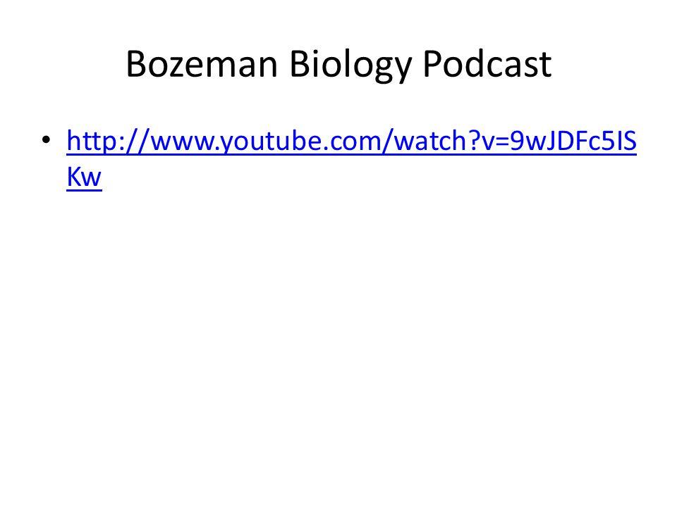 Bozeman Biology Podcast