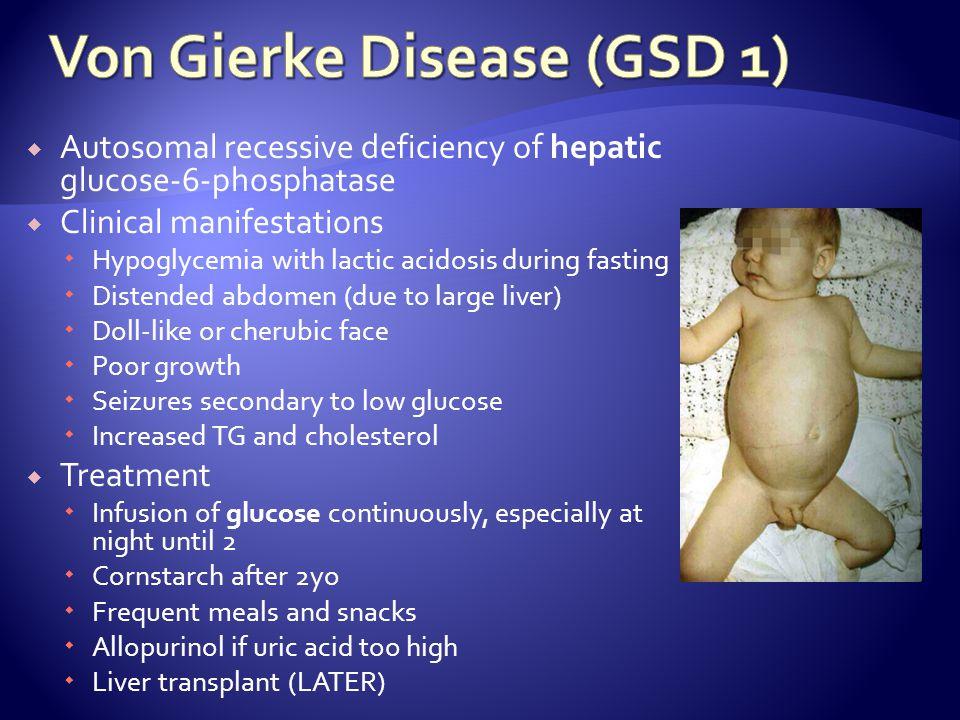 Von Gierke Disease (GSD 1)