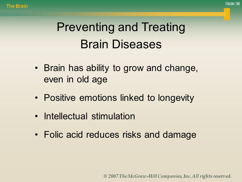 Preventing and Treating Brain Diseases