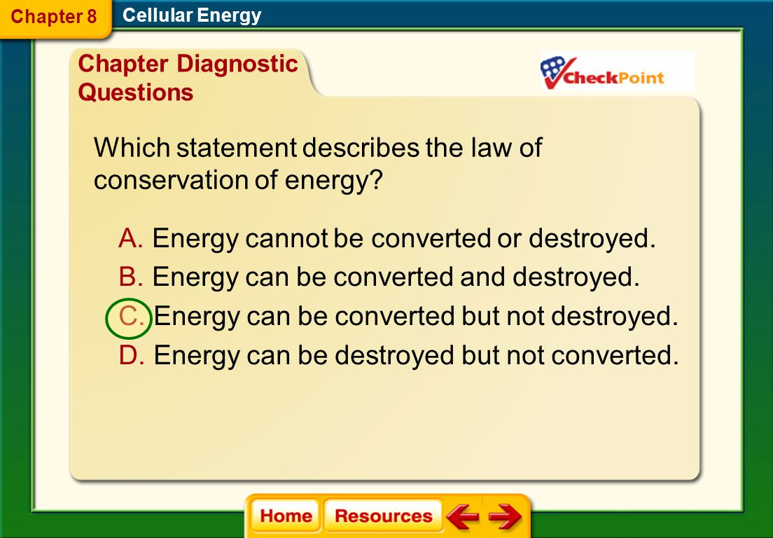 Which statement describes the law of conservation of energy