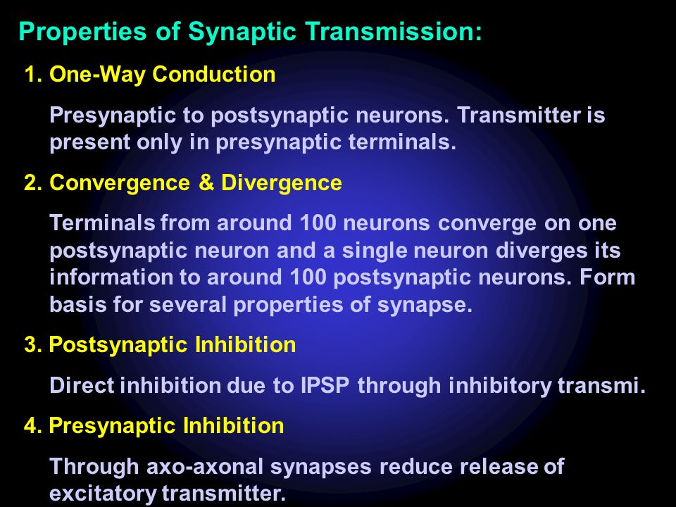 Properties of Synaptic Transmission: