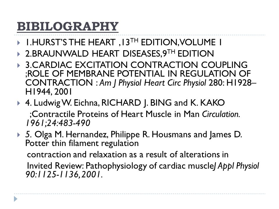 BIBILOGRAPHY 1.HURST'S THE HEART ,13TH EDITION,VOLUME 1