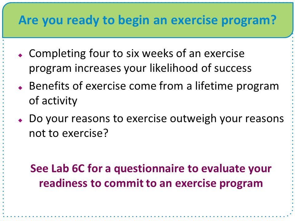 Are you ready to begin an exercise program
