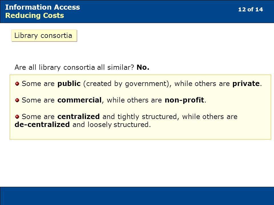 Are all library consortia all similar No.