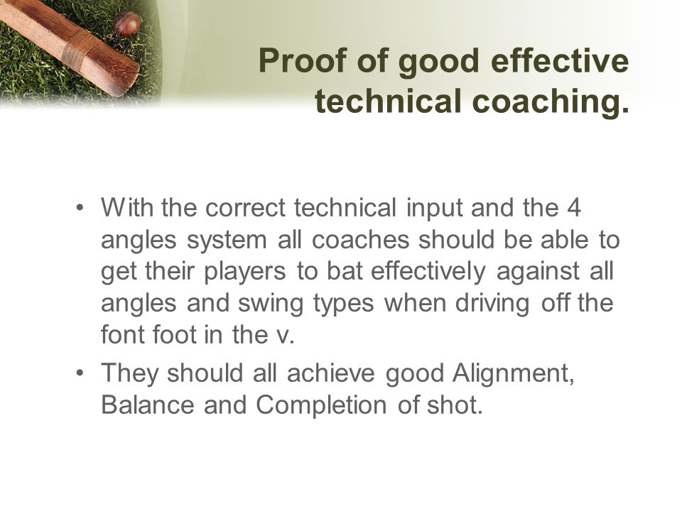 Proof of good effective technical coaching.
