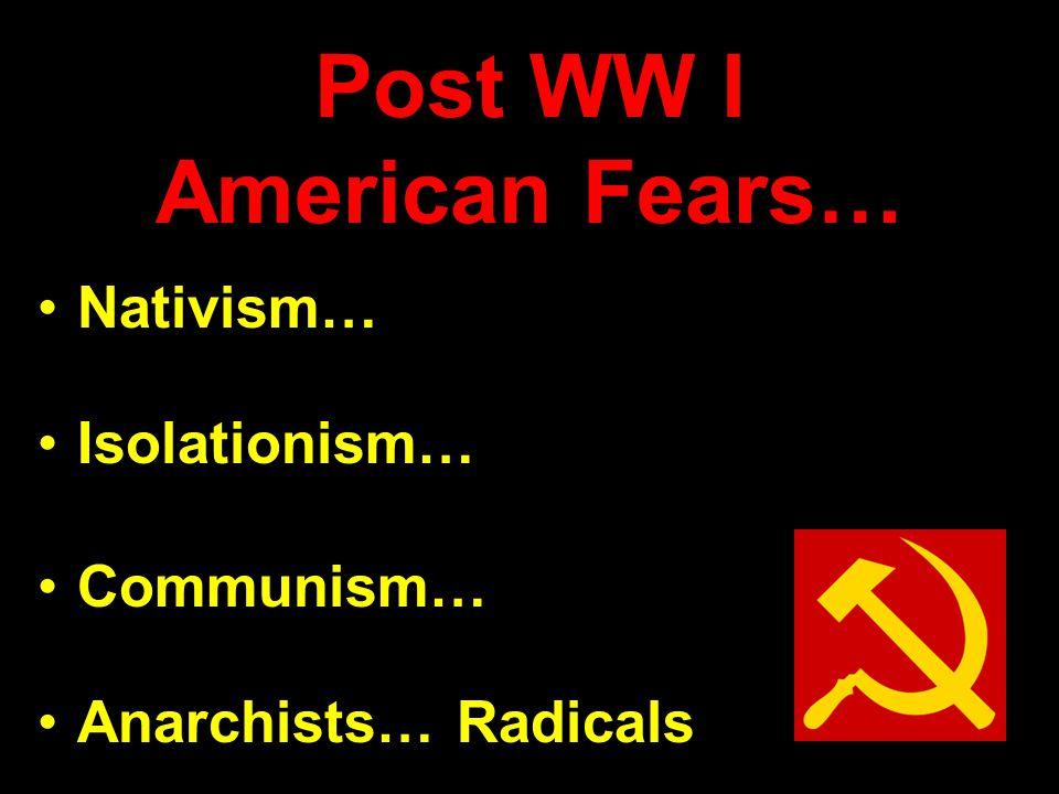 Post WW I American Fears…