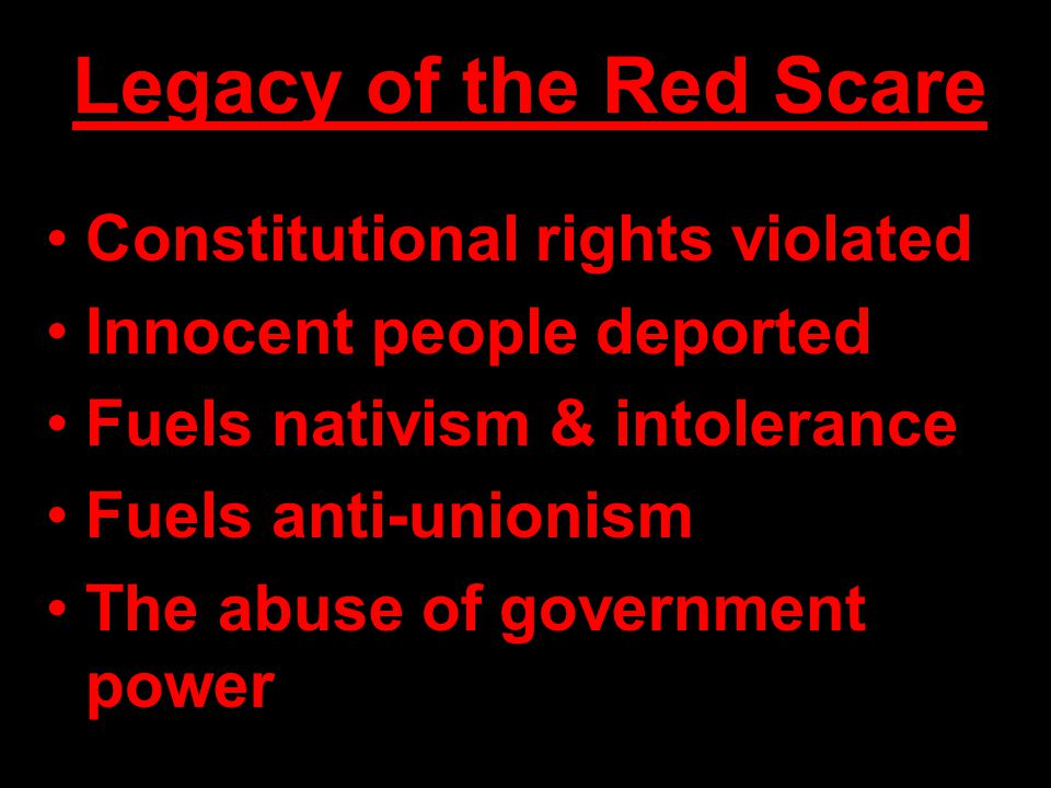 Legacy of the Red Scare Constitutional rights violated