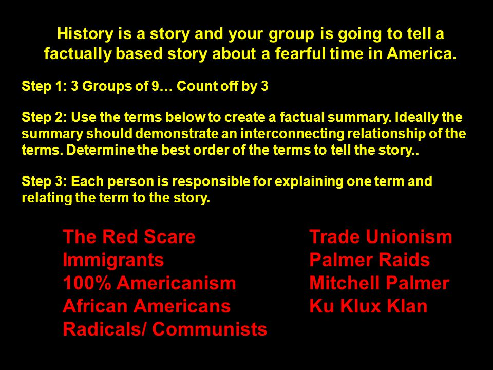 The Red Scare Trade Unionism Immigrants Palmer Raids
