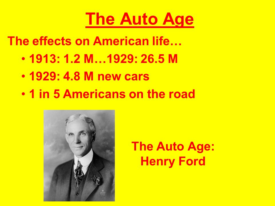 The Auto Age: Henry Ford