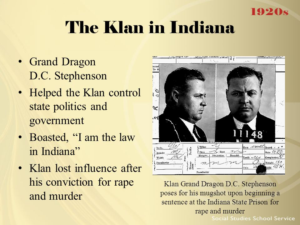 The Klan in Indiana Grand Dragon D.C. Stephenson